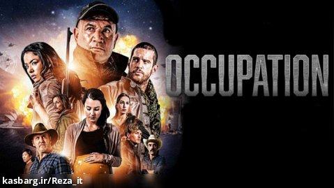 فیلم تصرف 2018 Occupation زیرنویس فارسی | اکشن، درام