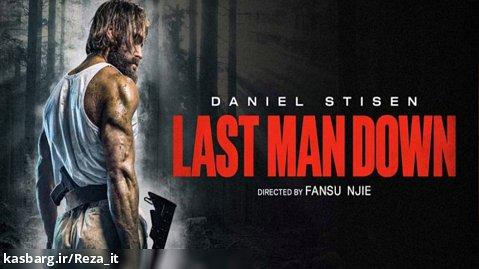 فیلم سقوط آخرین مرد Last Man Down 2021 زیرنویس فارسی