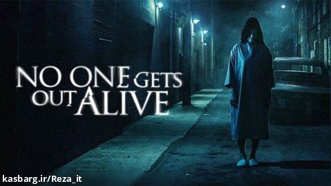 فیلم هیچکس زنده خارج نمی شود No One Gets Out Alive 2021 زیرنویس فارسی